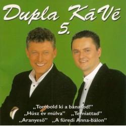 CD Dupla Kávé: 5. - A füredi Anna-bálon