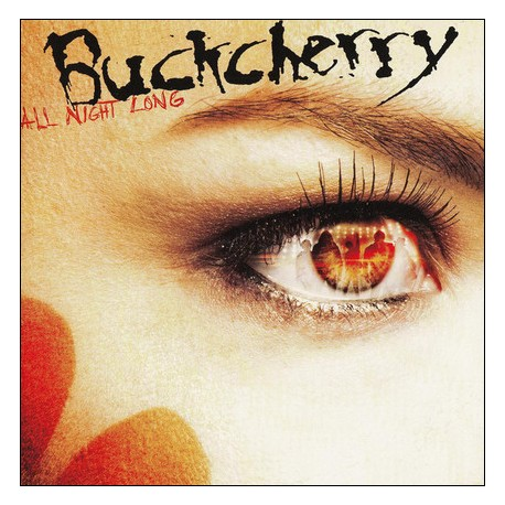 CD Buckcherry: All Night Long (Limited European Exclusive Deluxe Version)