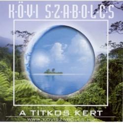 CD Kövi Szabolcs: A titkos kert