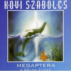 CD Kövi Szabolcs: Megaptera