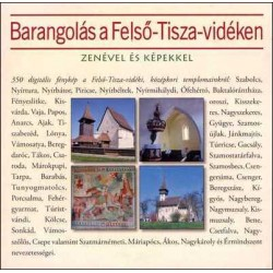 CD Barangolás a Felső-Tisza-vidéken zenével és képekkel (Papírtok)