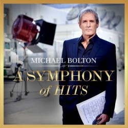 CD Michael Bolton: A Symphony of Hits (Digipak)