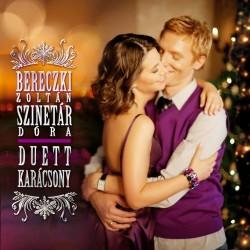 CD Bereczki Zoltán - Szinetár Dóra: Duett Karácsony