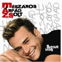 CD Mészáros Árpád Zsolt Szédült világ