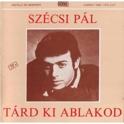 CD Szécsi Pál: Tárd ki ablakod