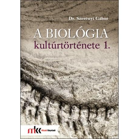 A biológia kultúrtörténete 1.