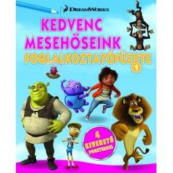 DreamWorks - Kedvenc mesehőseink foglalkoztatófüzete 1.