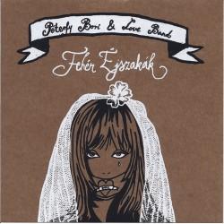 CD Péterfy Bori & Love Band: Fehér Éjszakák