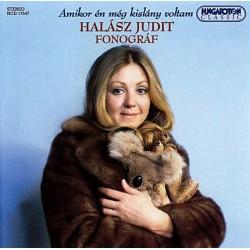 CD Halász Judit és a Fonográf: Amikor én még kislány voltam