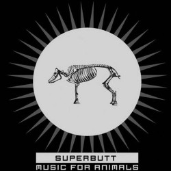 CD Superbutt: Music For Animals