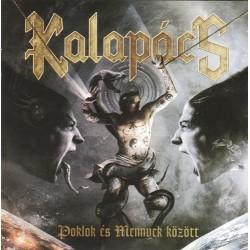 CD Kalapács: Poklok és mennyek között