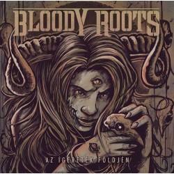 CD Bloody Roots: Az ígéretek földjén (bónusz DVD-vel)