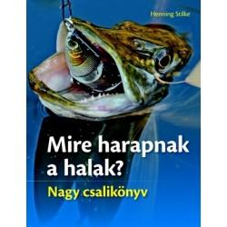 Mire harapnak a halak?