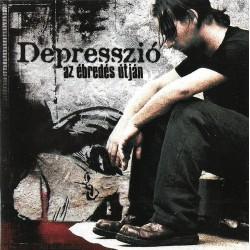 CD Depresszió: Az ébredés útján