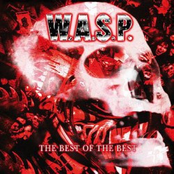 CD W.A.S.P.: The Best Of The Best