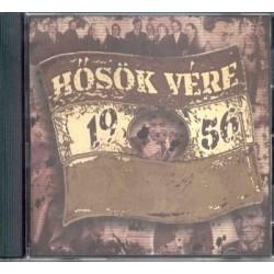 CD 1956: Hősök vére (Válogatás)