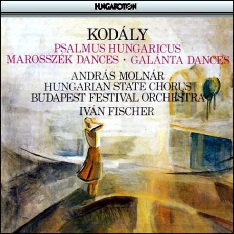 CD Kodály Zoltán: Psalmus Hungaricus, Marosszék Dances, Galánta Dances
