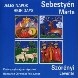 CD Sebestyén Márta: Jeles napok - Karácsonyi magyar népdalok