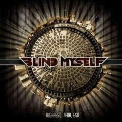 CD Blind Myself: Budapest, 7 Fok, Eső (+koncert DVD)