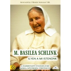 DVD M. Basilea Schlink - Ilyen a mi Istenünk