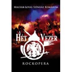 DVD A Hét vezér - Rockopera