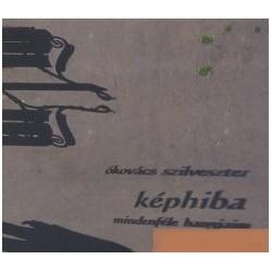 CD Ókovács Szilveszter: Képhiba