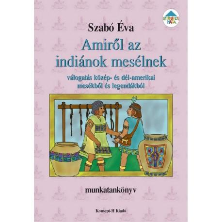 Amiről az indiánok mesélnek