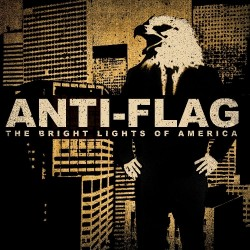 CD Anti-Flag: The Bright Lights Of America