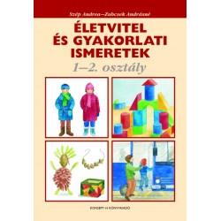 Életvitel és gyakorlati ismeretek 1-2. osztály