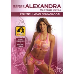 DVD Béres Alexandra: Egyensúlyban önmagaddal
