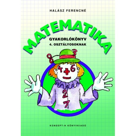 Gyakorlókönyv matematikából 4. osztályosoknak