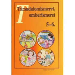 Társadalomismeret, emberismeret 5-6.