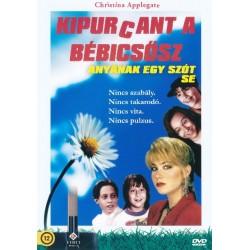 DVD Kipurcant a bébicsősz, anyának egy szót se!