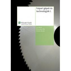 Faipari gépek és technológiák I.