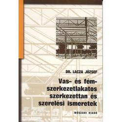 Vas- és fémszerkezetlakatos szerkezettan és szerelési ismeretek II.