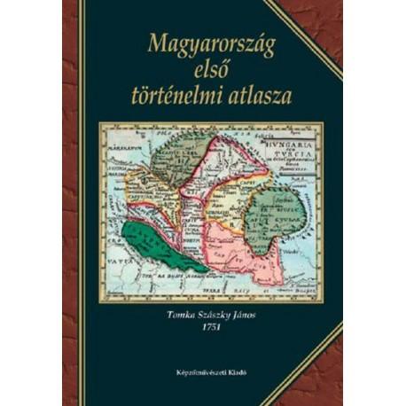 Magyarország első történelmi atlasza