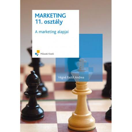 Marketing 11. osztály - A marketing alapjai
