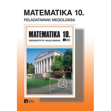 Matematika 10. feladatainak megoldása