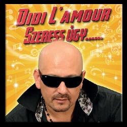 CD Didi L'Amour: Szeress úgy...