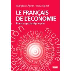 Le francais de l'economie - Francia gazdasági nyelv