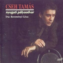 CD Cseh Tamás: Nyugati pályaudvar