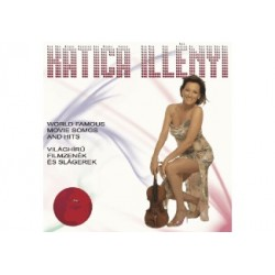 CD Illényi Katica: Világhírű Filmzenék és Slágerek