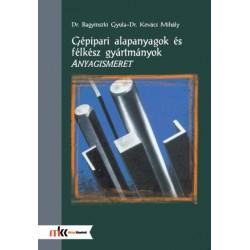 Gépipari alapanyagok és félkész gyártmányok - Anyagismeret