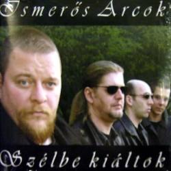 CD Ismerős Arcok: Szélbe kiáltok