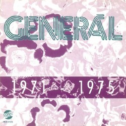 CD Generál: 1971-1975