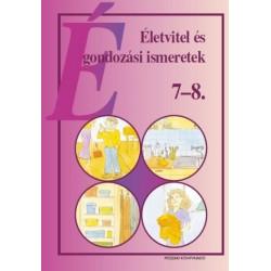 Életvitel és gondozási ismeretek 7-8. osztály