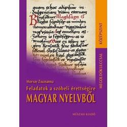 Feladatok a szóbeli érettségire magyar nyelvből megoldókulccsal középszint