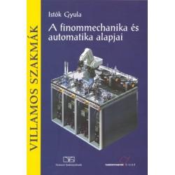 A finommechanika és automatika alapjai