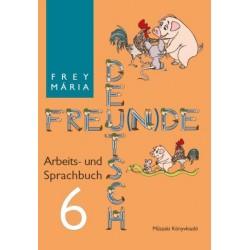 Deutsch Freu(n)de. Arbeits- und Sprachbuch 6