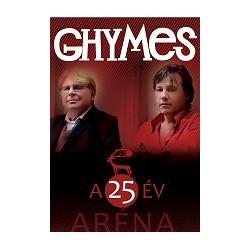 DVD Ghymes: A 25 év Aréna